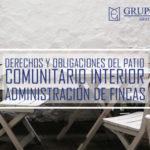 derechos y obligaciones para el patio comunitario interior