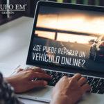 ¿Se Puede Reparar un Vehículo Online?