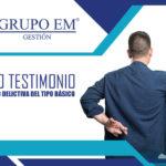 FALSO TESTIMONIO. MODALIDAD DELICTIVA DEL TIPO BÁSICO